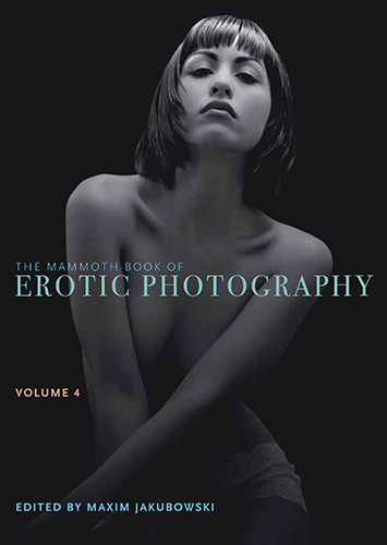 Mammoth Book of Erotic Photography Vol. 4