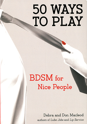 50 Ways to Play BDSM for Nice People