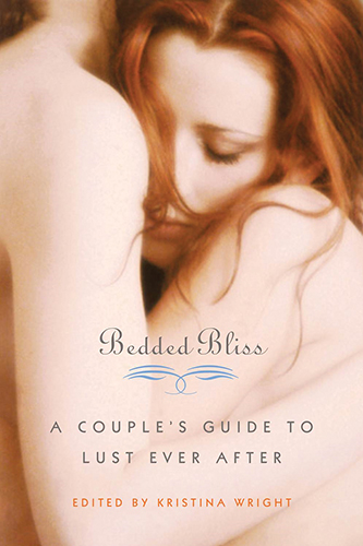 Bedded Bliss - A Couple's Guide to Lust Ever After